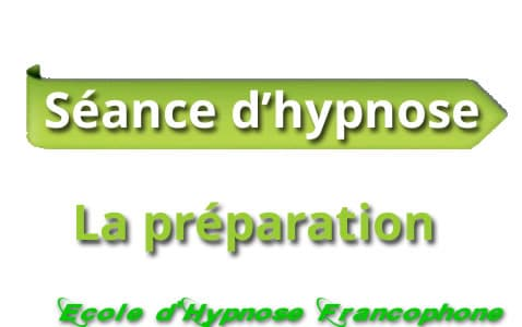 Séance d'hypnose , la préparation
